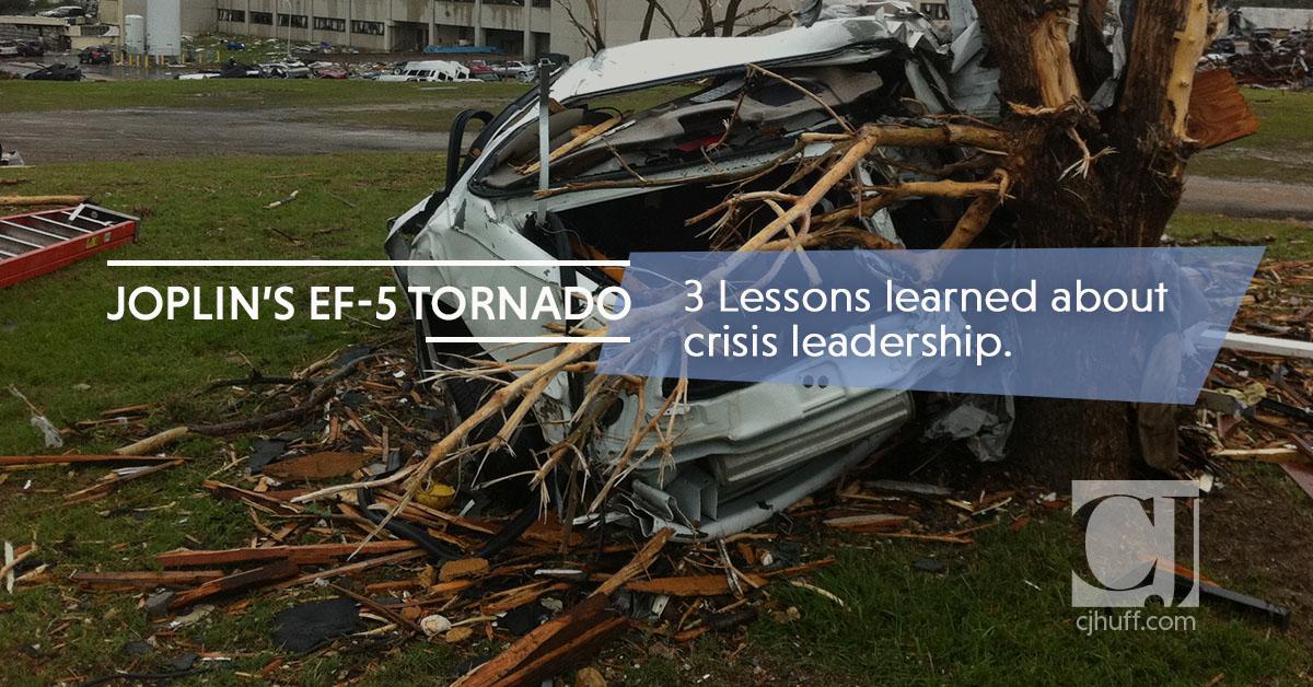 Joplin's EF-5 Tornado: 3 Lessons Learned about Crisis Leadership