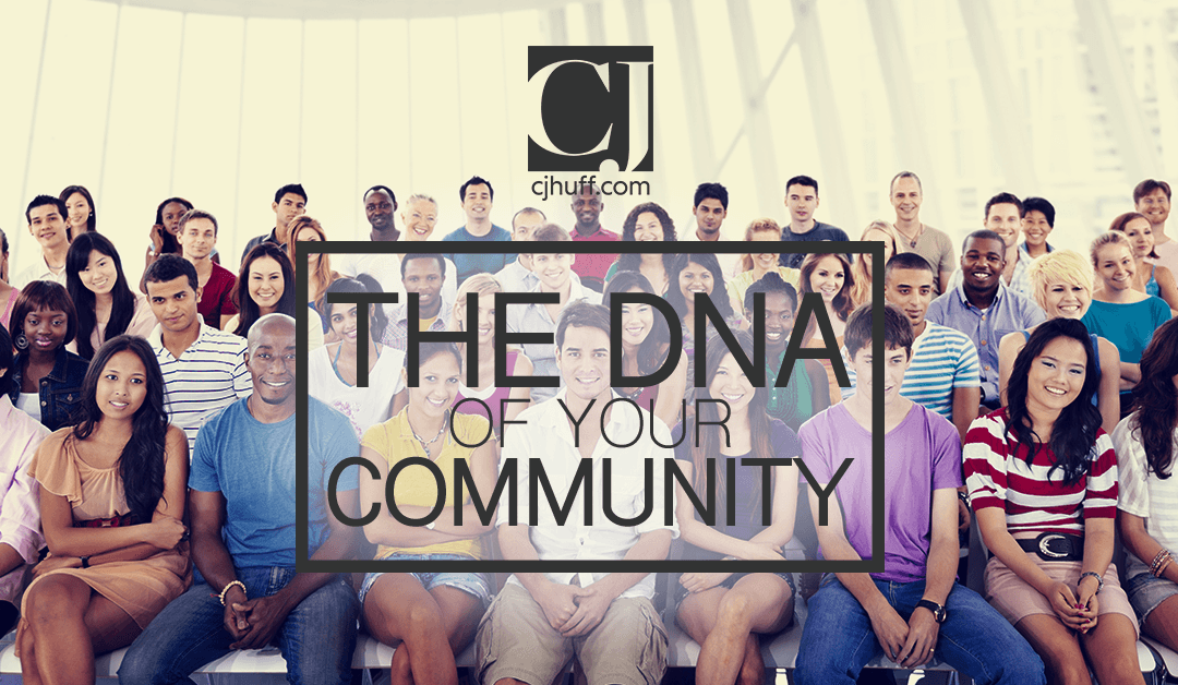 The DNA of Your Community