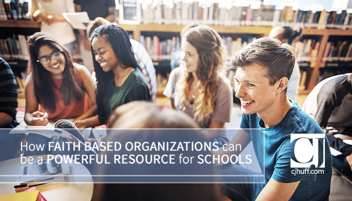 How Faith Based Organizations Can Be a Powerful Resource for Schools