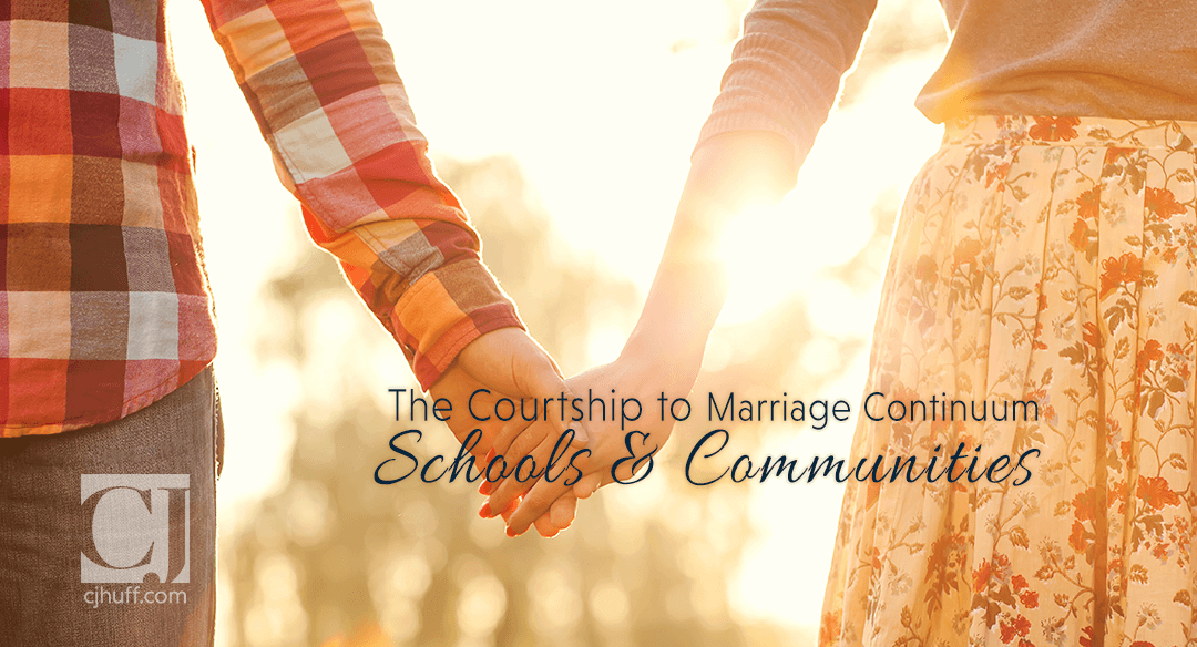The Courtship To Marriage Continuum: Schools & Communities